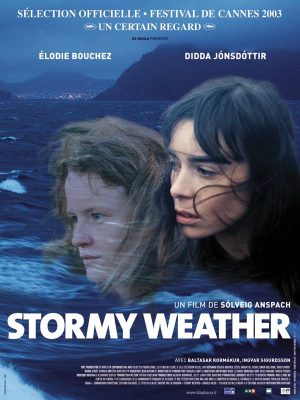 Affiche Stormy Weather | Diaphana Distribution