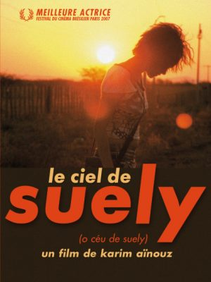 Affiche Le Ciel de Suely | Diaphana Distribution